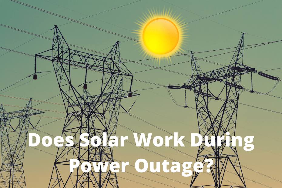 Will Solar Panels Work During A Power Outage - featured image
