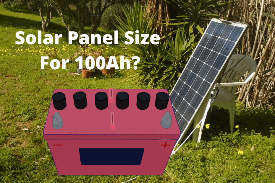 What Size Solar Panel To Charge 100ah Battery_featured image