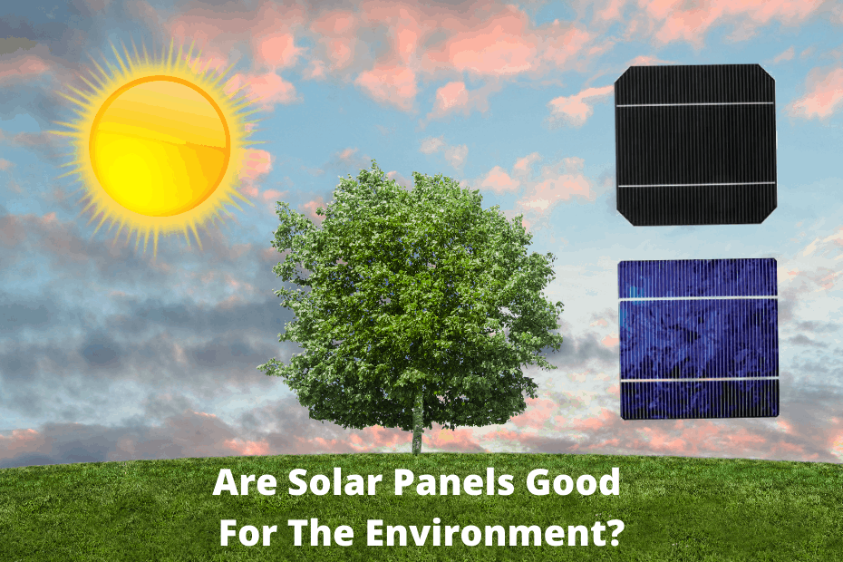 Are Solar Panels Bad For The Environment_featured image