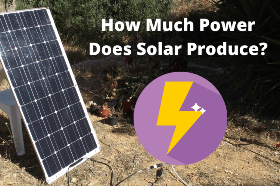 How Much Power Do Solar Panels Produce_featured image