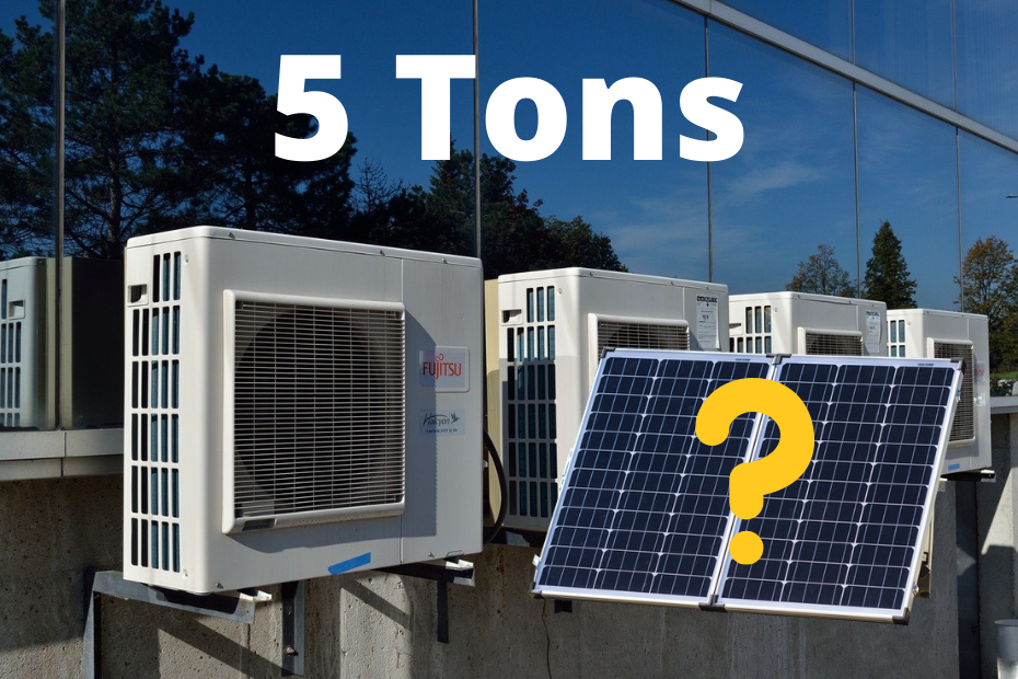 How Many Solar Panels To Run 5 Ton AC Unit_featured image